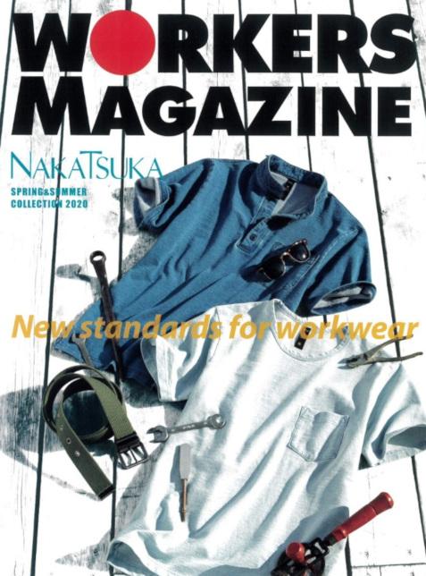 WORKERS MAGAZINE 2020年 春夏カタログ